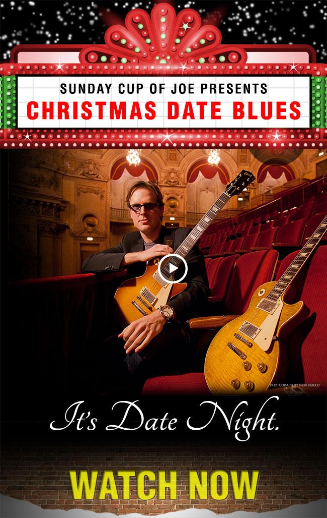 Joe Bonamassa | Sunday Cup of Joe | Christmas Date Blues
